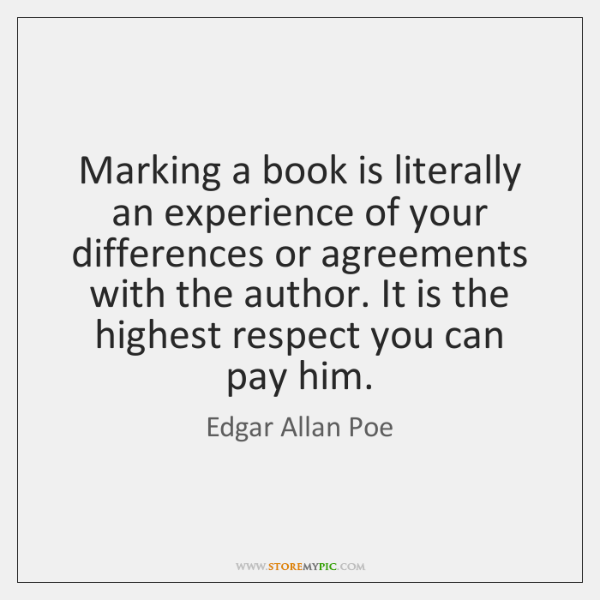 Marking a book is literally an experience of your differences or agreements ...