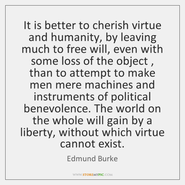 It is better to cherish virtue and humanity, by leaving much to ...