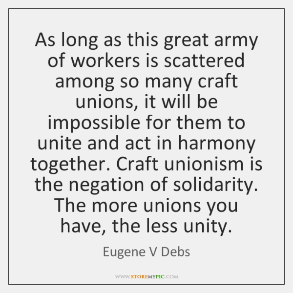 As long as this great army of workers is scattered among so ...