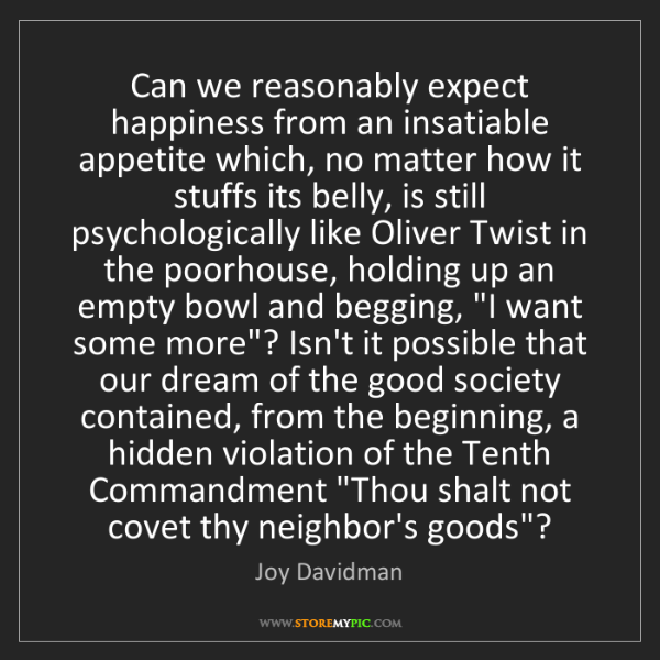Joy Davidman: Can we reasonably expect happiness from an insatiable...