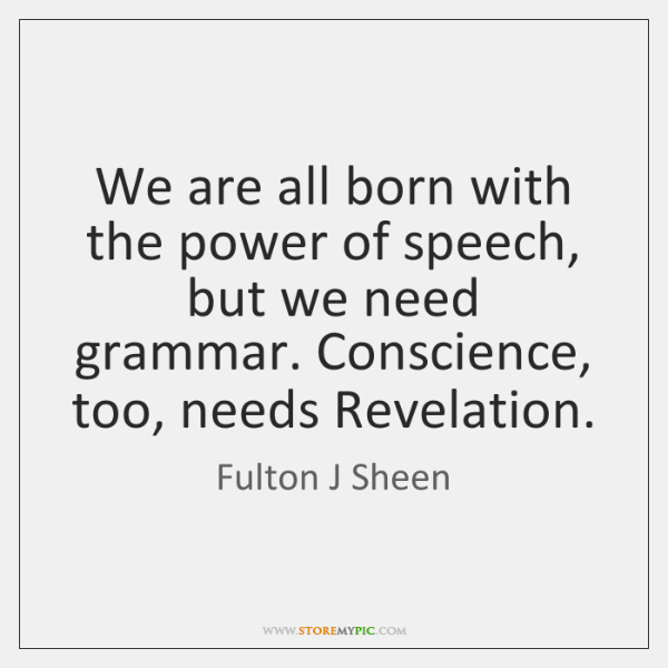 We are all born with the power of speech, but we need ...
