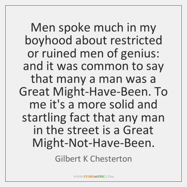 Men spoke much in my boyhood about restricted or ruined men of ...