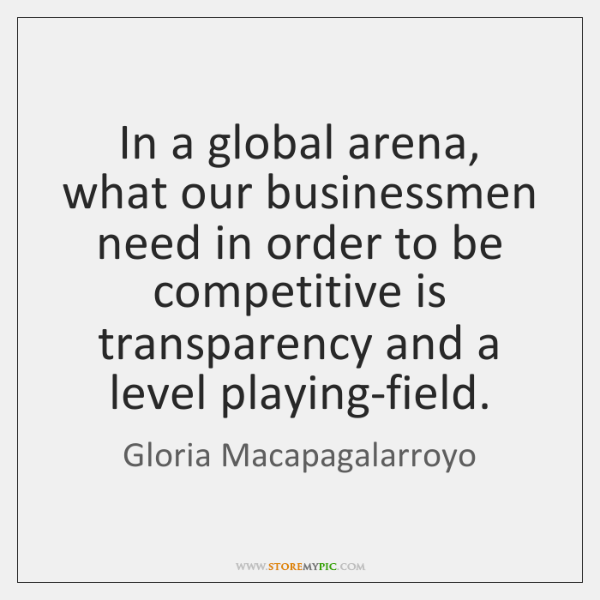 In a global arena, what our businessmen need in order to be ...