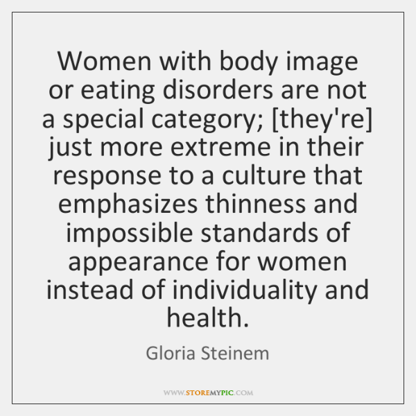 Women with body image or eating disorders are not a special category; [...