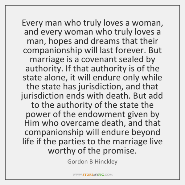 Every Man Who Truly Loves A Woman And Every Woman Who Truly