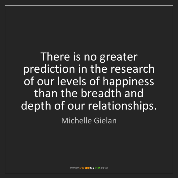 Michelle Gielan: There is no greater prediction in the research of our...