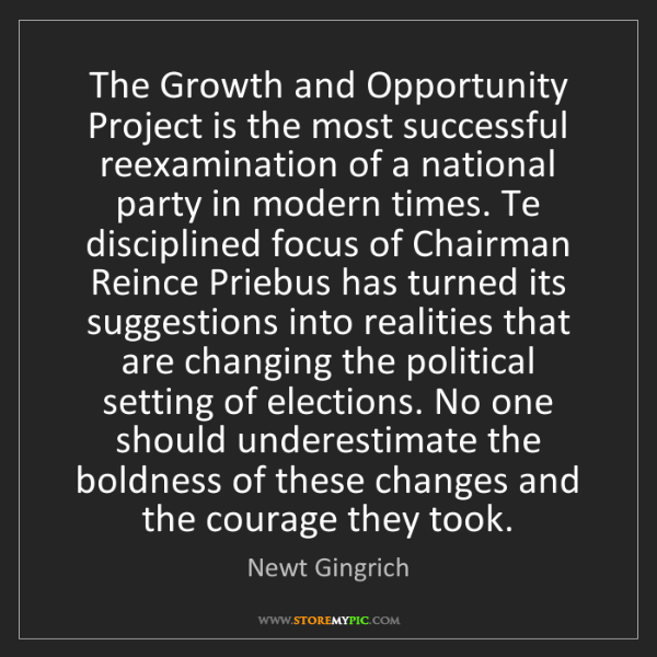 Newt Gingrich: The Growth and Opportunity Project is the most successful...
