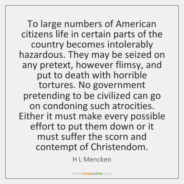To large numbers of American citizens life in certain parts of the ...