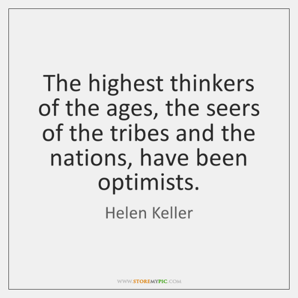 The highest thinkers of the ages, the seers of the tribes and ...