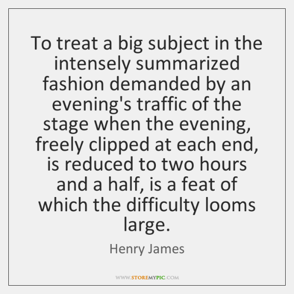 To treat a big subject in the intensely summarized fashion demanded by ...