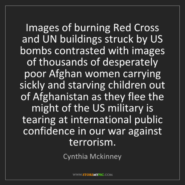 Cynthia Mckinney: Images of burning Red Cross and UN buildings struck by...