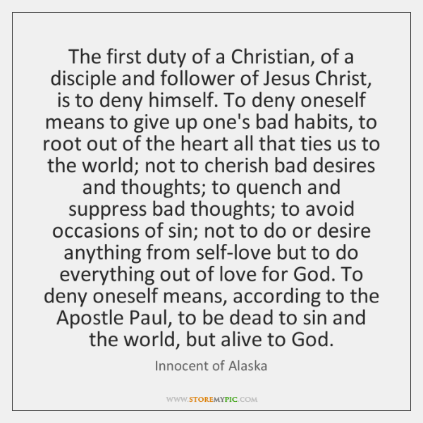 The first duty of a Christian, of a disciple and follower of ...