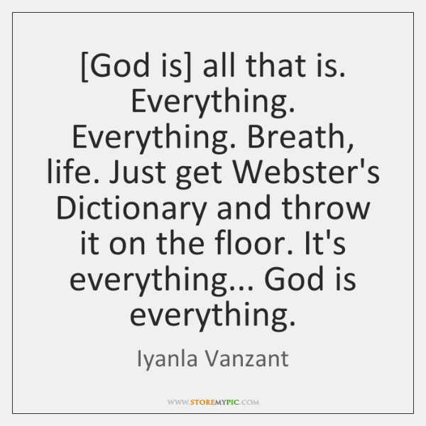 To Our God Is Everything Have A Beautiful Day Quotes Quotesgram