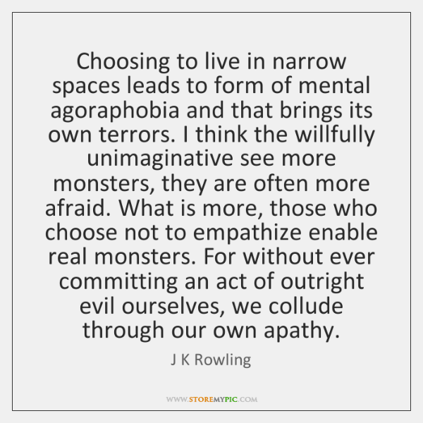 Choosing to live in narrow spaces leads to form of mental agoraphobia ...