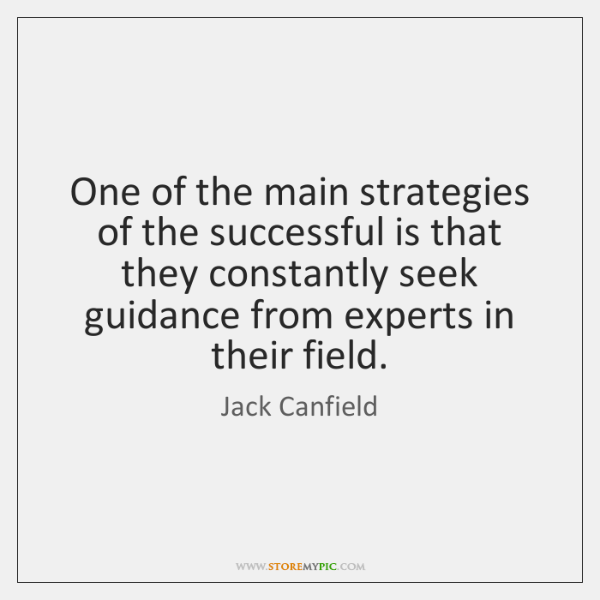 One of the main strategies of the successful is that they constantly ...