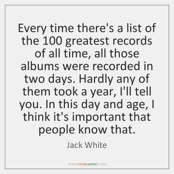 Every time there's a list of the 100 greatest records of all time, ...