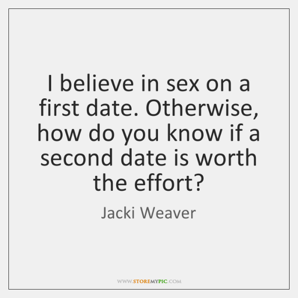 Sex on the first date quotes