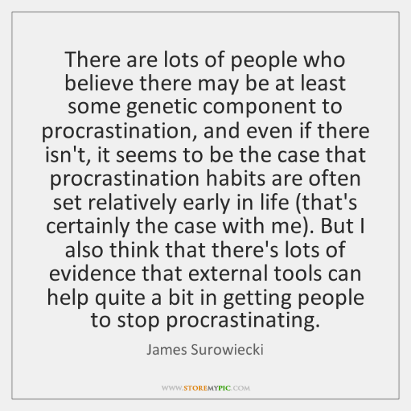 There are lots of people who believe there may be at least ...