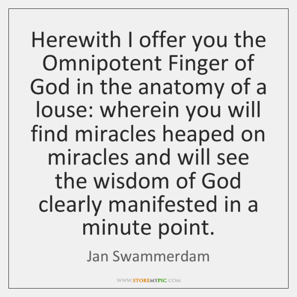 Herewith I offer you the Omnipotent Finger of God in the anatomy ...