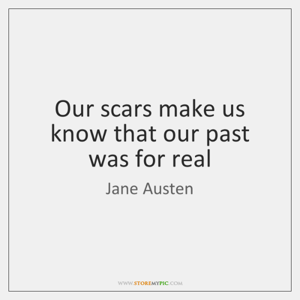 scars tell our past