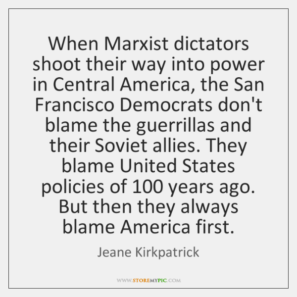 When Marxist dictators shoot their way into power in Central America, the ...