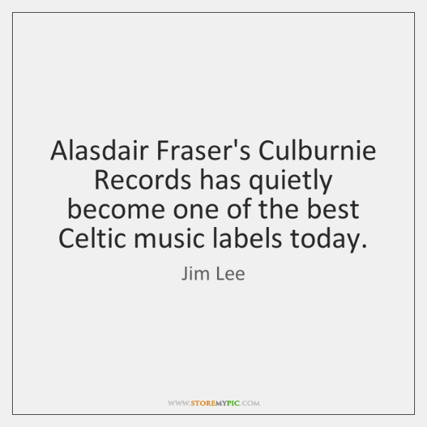 Alasdair Fraser's Culburnie Records has quietly become one of the best Celtic ...