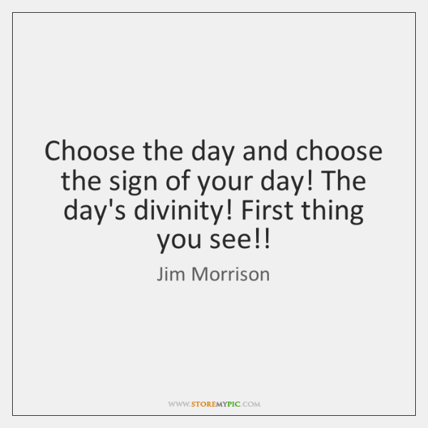 Choose the day and choose the sign of your day! The day's ...