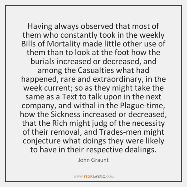 Having always observed that most of them who constantly took in the ...