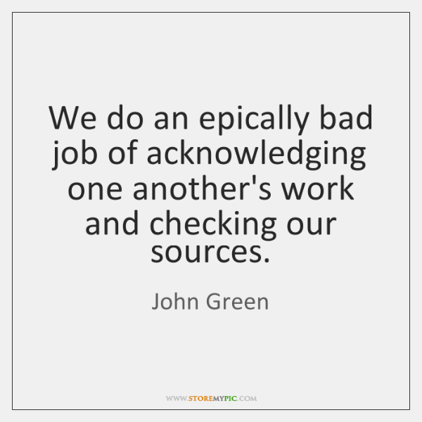 We do an epically bad job of acknowledging one another's work and ...