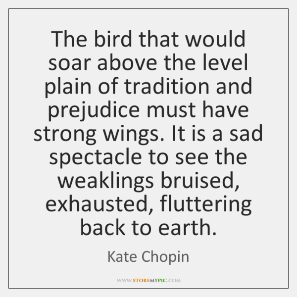 The bird that would soar above the level plain of tradition and ...