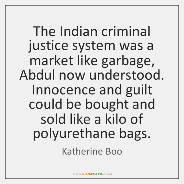 The Indian criminal justice system was a market like garbage, Abdul now ...
