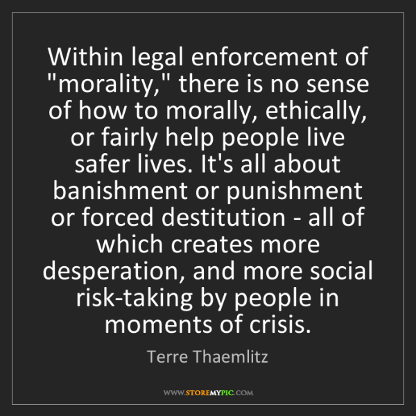 """Terre Thaemlitz: Within legal enforcement of """"morality,"""" there is no sense..."""