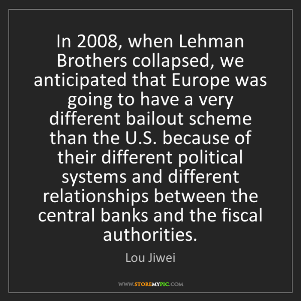 Lou Jiwei: In 2008, when Lehman Brothers collapsed, we anticipated...