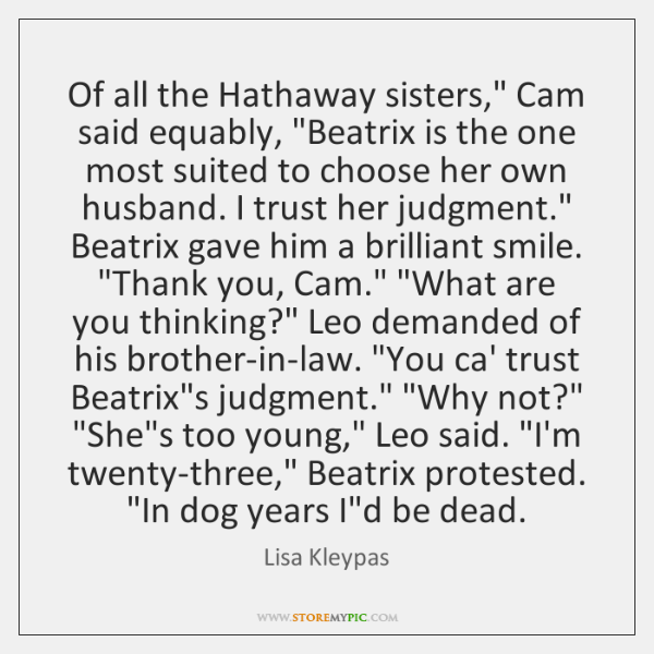 "Of all the Hathaway sisters,"" Cam said equably, ""Beatrix is the one ..."