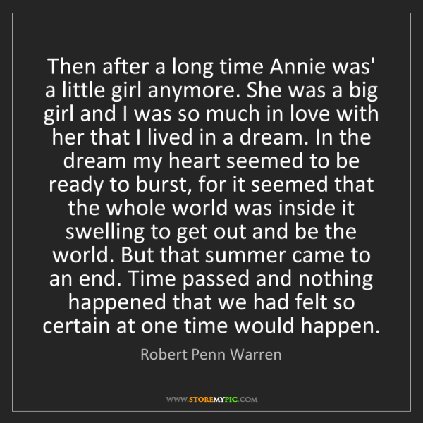 Robert Penn Warren: Then after a long time Annie was' a little girl anymore....