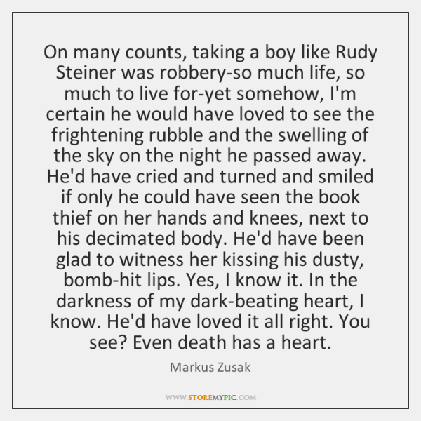 On many counts, taking a boy like Rudy Steiner was robbery-so much ...