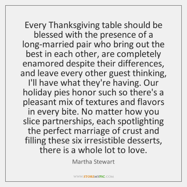 Every Thanksgiving table should be blessed with the presence of a long-married ...