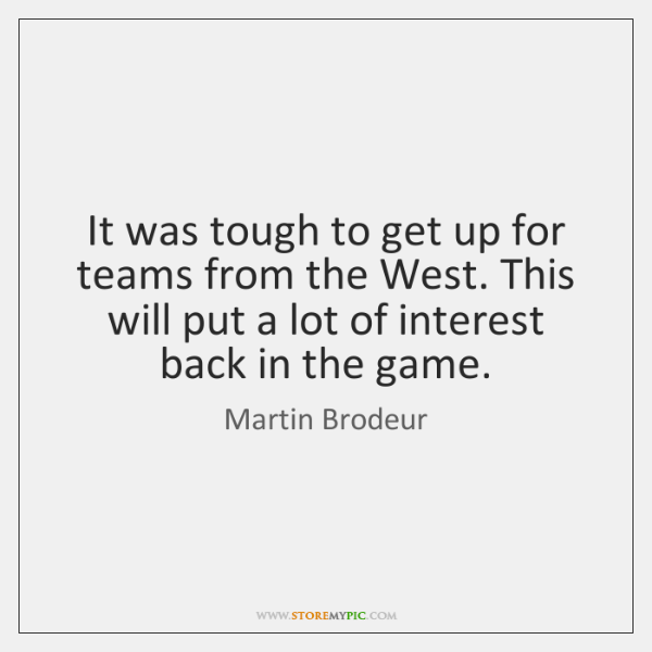 Martin Brodeur Quotes Storemypic