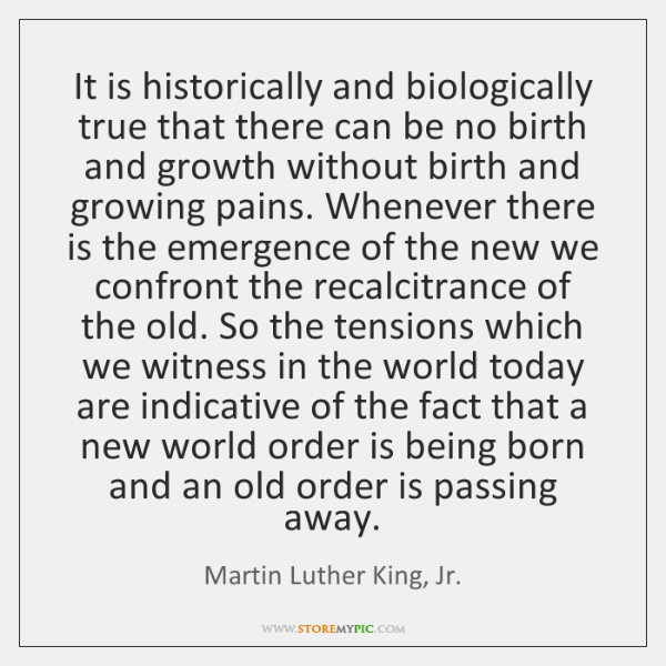 It is historically and biologically true that there can be no birth ...