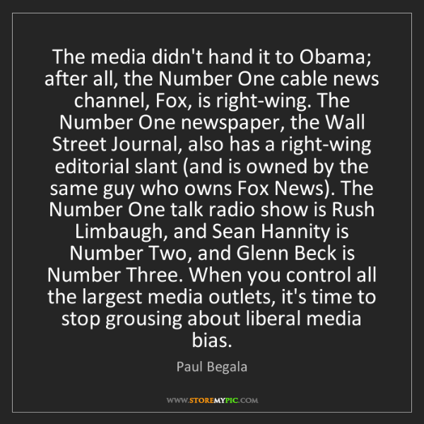 Paul Begala: The media didn't hand it to Obama; after all, the Number...