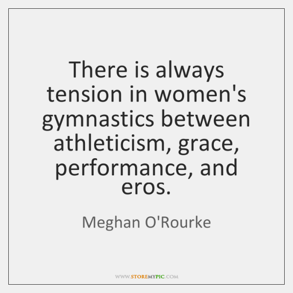There is always tension in women's gymnastics between athleticism, grace, performance, and ...