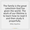 mike-aquilina-the-family-is-the-great-catechism-god-quote-on-storemypic-63a86