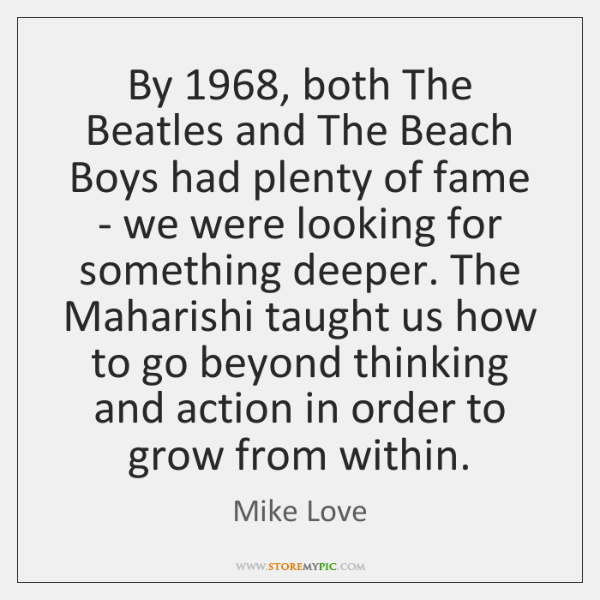 By 1968, both The Beatles and The Beach Boys had plenty of fame ...