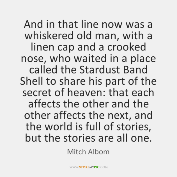And in that line now was a whiskered old man, with a ...