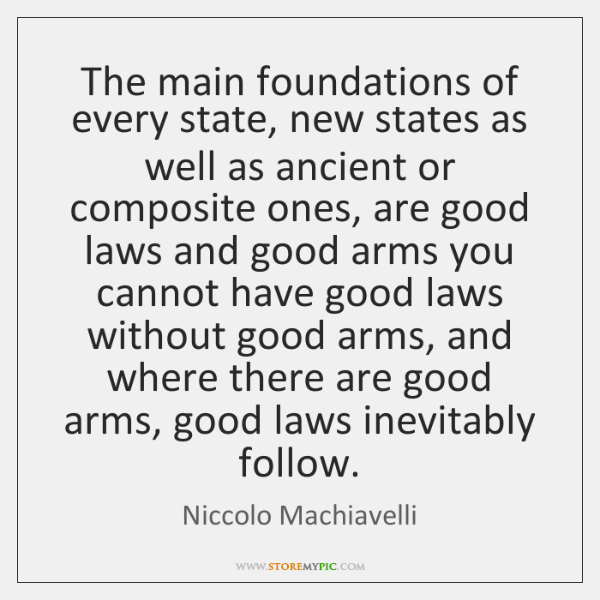 The main foundations of every state, new states as well as ancient ...