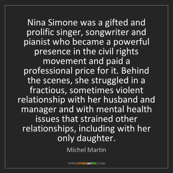 Michel Martin: Nina Simone was a gifted and prolific singer, songwriter...