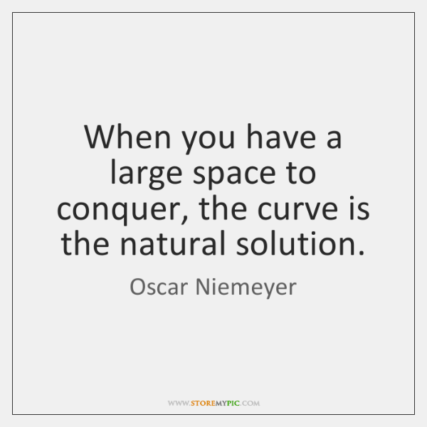 When you have a large space to conquer, the curve is the ...