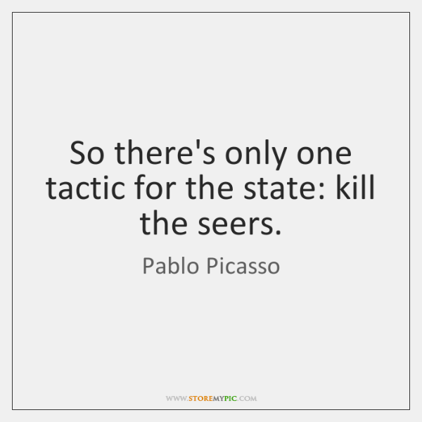 So there's only one tactic for the state: kill the seers.