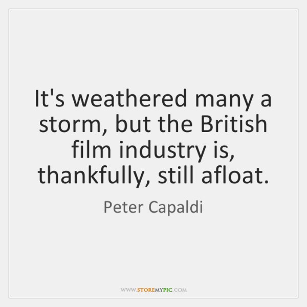 It's weathered many a storm, but the British film industry is, thankfully, ...