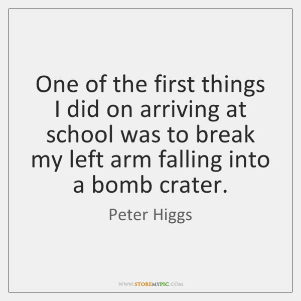 One of the first things I did on arriving at school was ...